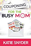 Couponing for the Busy Mom