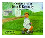 A Picture Book of John F. Kennedy (Picture Book Biography)