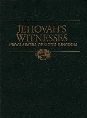 Jehovah's Witnesses Proclaimers of God's Kingdom: Watchtower