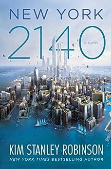 New York 2140 by [Robinson, Kim Stanley]
