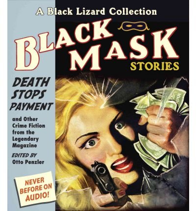 Read Online Death Stops Payment : And Other Crime Fiction from the Legendary Magazine(CD-Audio) - 2012 Edition ebook