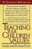 Teaching Your Children Values, Linda Eyre and Richard Eyre, 0671769669
