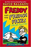 Freddy and the French Fries, David Baldacci, 0316159980