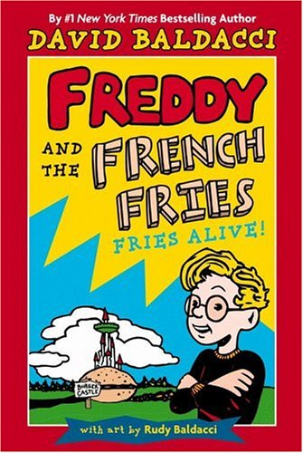 Freddy and the French Fries #1:: Fries Alive!