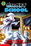 img - for Ghost School book / textbook / text book