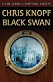 """Black Swan (Sam Acquillo Hamptons Mystery)"" av Chris Knopf (Pe"