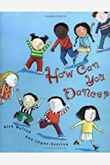 How Can You Dance Hardcover