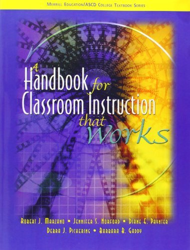 A Handbook for Classroom Instruction that Works by Robert J. Marzano (2004-05-07)