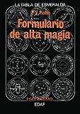 Formulario De Alta Magia (Tabla de Esmeralda)