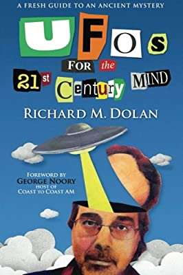 UFOs for the 21st Century Mind: A Fresh Guide to an Ancient Mystery