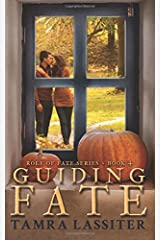 Guiding Fate (Role of Fate) (Volume 4) Paperback