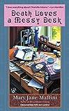 Death Loves a Messy Desk (Charlotte Adams, Book 3)
