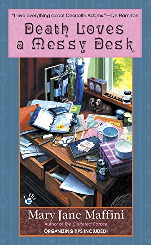 Death Loves a Messy Desk (Charlotte Adams, Book 3)