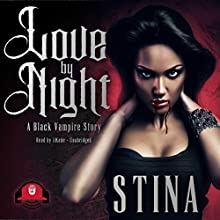 Love by Night Audiobook by Stina Narrated by iiKane