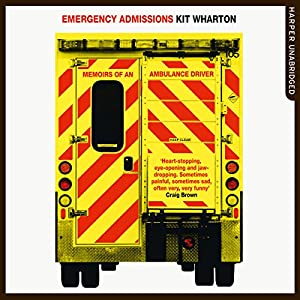 Emergency Admissions Audiobook