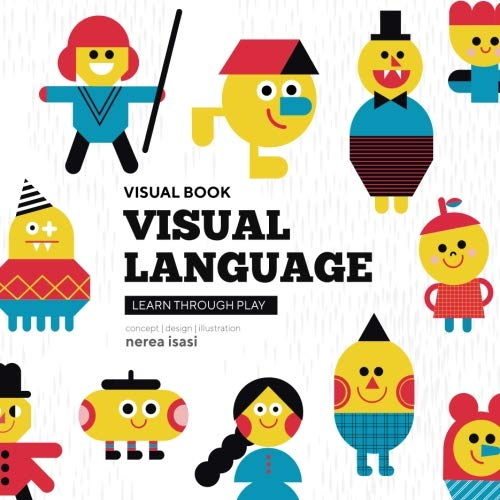 VISUAL LANGUAGE - Activity Book: Learn through play (Visual Books) (Volume 1) by CreateSpace Independent Publishing Platform