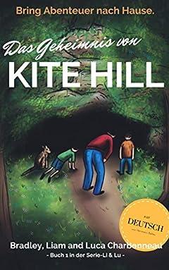 Das Geheimnis von Kite Hill (Li & Lu 1) (German Edition)