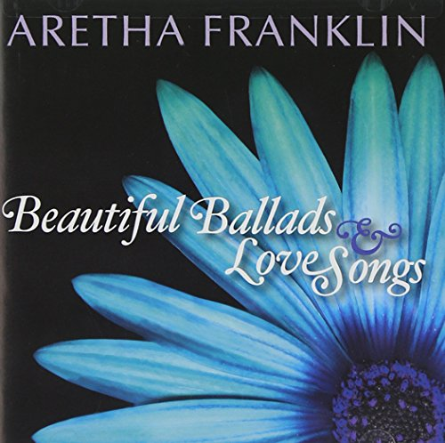 Aretha Franklin - Beautiful Ballads & Love Songs - Zortam Music