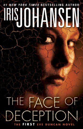 The Face of Deception: The first Eve Duncan novel cover