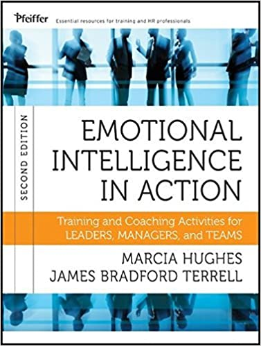 Book Emotional Intelligence in Action: Training and Coaching Activities for Leaders, Managers, and Teams by Marcia Hughes (2012-02-14)