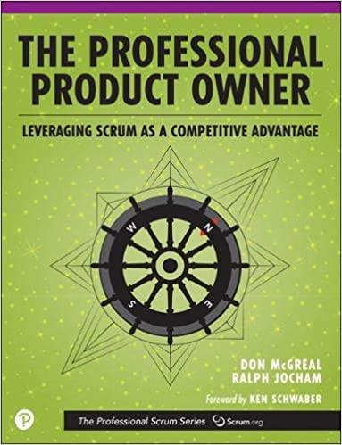 The Professional Product Owner: Leveraging Scrum as a Competitive ...