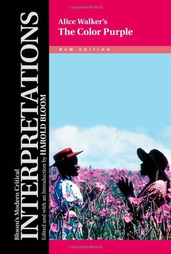 Alice Walker's The Color Purple (Bloom's Modern Critical Interpretations)