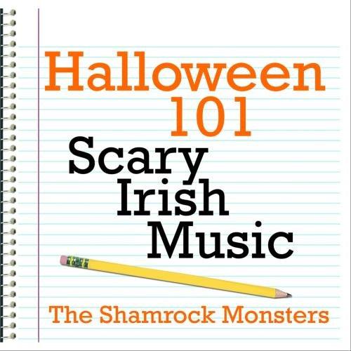 (Halloween 101 - Scary Irish)