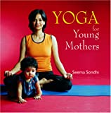 Yoga for Young Mothers, Seema Sondhi, 8186685685