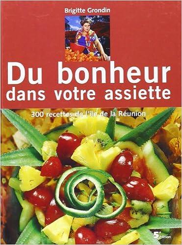 Livre gratuits en ligne Du Bonheur dans votre assiette pdf ebook