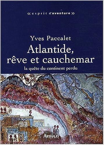 Lire un Atlantide, rêve et cauchemar : La quête du continent perdu pdf epub