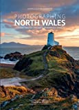 img - for Photographing North Wales: A Photo-Location Guidebook (Fotovue Photographing Guide) book / textbook / text book
