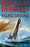 Killing Ground, Douglas Reeman, 1590136799