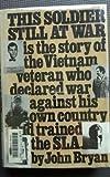 This Soldier Still at War, John Bryan, 0151900604