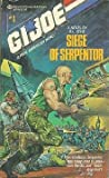 Siege of Serpentor (G.I. Joe, No. 1)