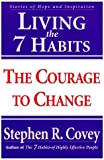 Living the 7 Habits, Stephen R. Covey, 0684857162