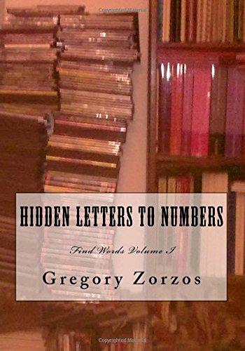 Download Hidden Letters to Numbers: Find Words Volume I (Volume 1) pdf