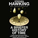 A Briefer History of Time  | Leonard Mlodinow,Stephen Hawking