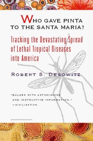 Who Put the Pinta in Santa Maria?: Torrid Diseases in a Temperate World by Robert Desowitz - Shopping In Maria Santa