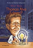 img - for Who Was Thomas Alva Edison? by Margaret Frith (2005-12-29) book / textbook / text book