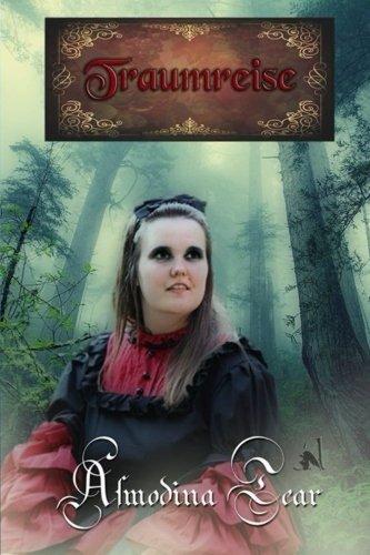 Traumreise Taschenbuch – 21. Februar 2016 Asmodina Tear Azrael ap Cwanderay 153017323X POETRY / Women Authors