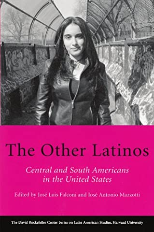 The Other Latinos (Series on Latin American Studies) (Jose Luis Rodriguez Book)
