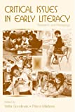 Critical Issues in Early Literacy: Research and Pedagogy, , 0805858997