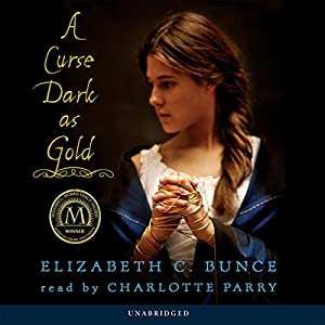 A Curse Dark as Gold Audiobook