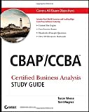 img - for CBAP/CCBA: Certified Business Analysis Study Guide by Susan Weese (2011-05-17) book / textbook / text book