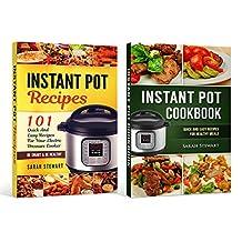 Instant Pot Cookbook: Quick And Easy Recipes For Healthy Meals, 101 Quick And Easy Recipes For Your Electric Pressure Cooker