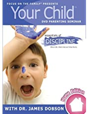 Your Child: Essentials of Discipline (Focus on the Family Dvd Parenting Seminar) Your Child