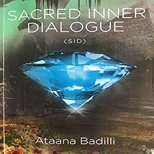 Sacred Inner Dialogue: Sid Audiobook