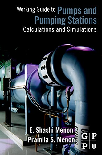 Working Guide to Pump and Pumping Stations: Calculations and Simulations