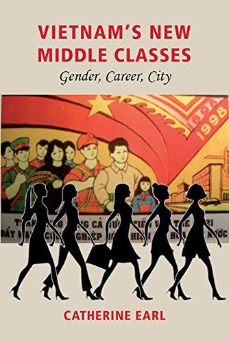 Read Online Vietnam's New Middle Classes: Gender, Career, City (Gendering Asia) pdf