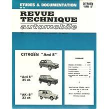 Revue technique automobile : Citroën Ami 8, Ami 6 35 ch, AK-B 33 ch